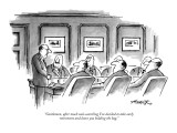 """Gentlemen, after much soul-searching I've decided to take early retiremen…"" - New Yorker Cartoon Premium Giclee Print by Henry Martin"