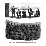 """Now, how many of you liked the viola player best?"" - New Yorker Cartoon Premium Giclee Print by J.B. Handelsman"