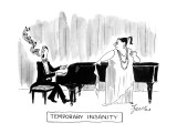 Temporary Insanity - New Yorker Cartoon Premium Giclee Print by Edward Frascino