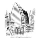 """All in all, I liked the old Flatiron Building better."" - New Yorker Cartoon Premium Giclee Print by Ed Fisher"