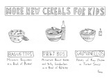 Three new cereals; Baguettos, PB&J'Bos, and Salmonellos. - New Yorker Cartoon Premium Giclee Print by Zachary Kanin