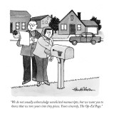 """We do not usually acknowledge unsolicited manuscripts, but we want you to…"" - New Yorker Cartoon Premium Giclee Print by J.B. Handelsman"