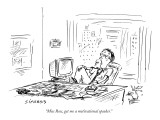 """Miss Ross, get me a motivational speaker."" - New Yorker Cartoon Premium Giclee Print by David Sipress"