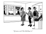 """""""Of course, we'd 'This Old House' it."""" - New Yorker Cartoon Premium Giclee Print by William Haefeli"""