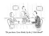 """Do you know 'Love Stinks,' by the J. Geils Band?"" - New Yorker Cartoon Premium Giclee Print by Robert Mankoff"