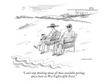 """""""I can't stop thinking about all those available parking spaces back on We…"""" - New Yorker Cartoon Premium Giclee Print by Mick Stevens"""