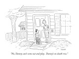 """No, Danny can't come out and play.  Danny's on death row."" - New Yorker Cartoon Premium Giclee Print by Robert Mankoff"