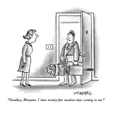 """Goodbye, Maryann.  I have twenty-five vacation days coming to me."" - New Yorker Cartoon Premium Giclee Print by Henry Martin"