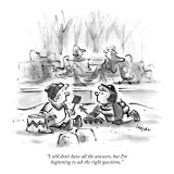 """I still don't have all the answers, but I'm beginning to ask the right qu…"" - New Yorker Cartoon Premium Giclee Print by Lee Lorenz"
