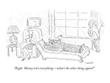 """Right. Money isn't everything—what's the other thing again?"" - New Yorker Cartoon Premium Giclee Print by Robert Mankoff"