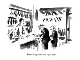 """Something drinkable right now."" - New Yorker Cartoon Premium Giclee Print by Donald Reilly"