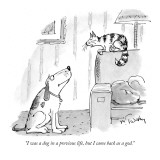 """I was a dog in a previous life, but I came back as a god."" - New Yorker Cartoon Premium Giclee Print by Mike Twohy"