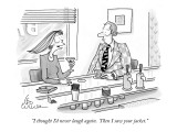 """I thought I'd never laugh again.  Then I saw your jacket."" - New Yorker Cartoon Premium Giclee Print by Leo Cullum"