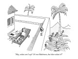 """Hey, what can I say?  It's not Baltimore, but then what is?"" - New Yorker Cartoon Premium Giclee Print by Jack Ziegler"