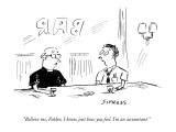 """Believe me, Father, I know just how you feel. I'm an accountant."" - New Yorker Cartoon Premium Giclee Print by David Sipress"