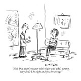 """Well, if it doesn't matter who's right and who's wrong, why don't I be ri…"" - New Yorker Cartoon Premium Giclee Print by David Sipress"