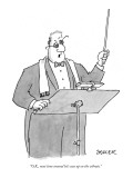 """O.K., next time around let's ease up on the vibrato."" - New Yorker Cartoon Premium Giclee Print by Jack Ziegler"