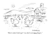 """Here's what I don't get—we don't even have fingers."" - New Yorker Cartoon Premium Giclee Print by David Sipress"