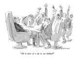 """All in favor of a cap on our liability?"" - New Yorker Cartoon Premium Giclee Print by James Stevenson"
