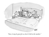 """Sure, it may be great for us, but it's hell on the markets."" - New Yorker Cartoon Premium Giclee Print by Christopher Weyant"