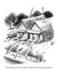"""""""The house next door is similar to this one but not quite as grand."""" - New Yorker Cartoon Premium Giclee Print by Frank Cotham"""