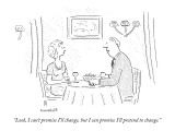 """""""Look, I can't promise I'll change, but I can promise I'll pretend to chan…"""" - New Yorker Cartoon Premium Giclee Print by Robert Mankoff"""
