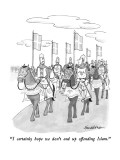 """I certainly hope we don't end up offending Islam."" - New Yorker Cartoon Premium Giclee Print by J.B. Handelsman"