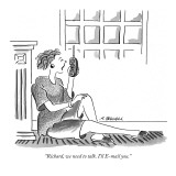 """Richard, we need to talk. I'll E-mail you."" - New Yorker Cartoon Premium Giclee Print by Aaron Bacall"