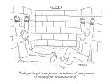 """Look, you've got to accept some curtailment of your freedom in exchange f…"" - New Yorker Cartoon Premium Giclee Print by Robert Mankoff"