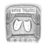Botox Theatre - New Yorker Cartoon Premium Giclee Print by Roz Chast
