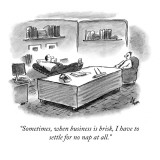 """""""Sometimes, when business is brisk, I have to settle for no nap at all."""" - New Yorker Cartoon Premium Giclee Print by Frank Cotham"""