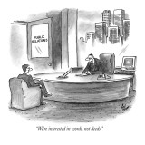 """We're interested in words, not deeds."" - New Yorker Cartoon Premium Giclee Print by Frank Cotham"