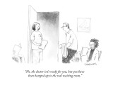 """""""No, the doctor isn't ready for you, but you have been bumped up to the re…"""" - New Yorker Cartoon Premium Giclee Print by Pat Byrnes"""