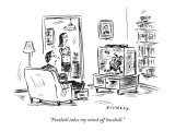 """Football takes my mind off baseball."" - New Yorker Cartoon Premium Giclee Print by David Sipress"