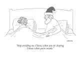 """Stop avoiding me. I know when you are sleeping. I know when you're awake.…"" - New Yorker Cartoon Premium Giclee Print by Alex Gregory"