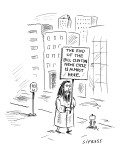 Doomsday prophet carrying a sign that reads, 'The End of  the Bill Clinton… - New Yorker Cartoon Premium Giclee Print by David Sipress