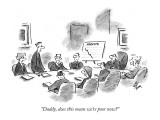 """Daddy, does this mean we're poor now?"" - New Yorker Cartoon Premium Giclee Print by Frank Cotham"