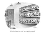 &quot;When Dr. Henderson comes in, everybody play dead.&quot; - New Yorker Cartoon Premium Giclee Print by Mike Twohy