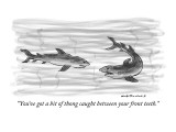 """You've got a bit of thong caught between your front teeth."" - New Yorker Cartoon Premium Giclee Print by Nick Downes"
