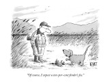 """Of course, I expect a ten-per-cent finder's fee."" - New Yorker Cartoon Premium Giclee Print by Christopher Weyant"