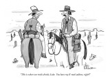 """This is where our trails divide, Luke.  You have my E-mail address, right…"" - New Yorker Cartoon Premium Giclee Print by Leo Cullum"