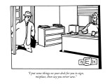 """I put some things on your desk for you to sign, misplace, then say you ne…"" - New Yorker Cartoon Premium Giclee Print by Bruce Eric Kaplan"
