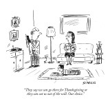 """They say we can go there for Thanksgiving or they can cut us out of the w…"" - New Yorker Cartoon Premium Giclee Print by David Sipress"