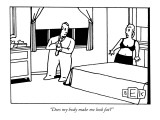 """Does my body make me look fat?"" - New Yorker Cartoon Premium Giclee Print by Bruce Eric Kaplan"