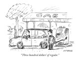 """Three hundred dollars' of regular."" - New Yorker Cartoon Premium Giclee Print by David Sipress"