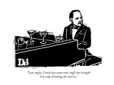 """Last night, I tried out some new stuff, but tonight I'm only drinking the…"" - New Yorker Cartoon Premium Giclee Print by Drew Dernavich"