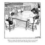 """Before we begin this family meeting, how about we go around and say our n…"" - New Yorker Cartoon Premium Giclee Print by Matthew Diffee"