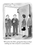 """We're from the F.B.I., going from house to house making sure that everyon…"" - New Yorker Cartoon Premium Giclee Print by J.B. Handelsman"