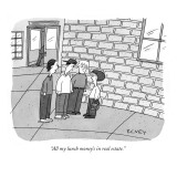 """All my lunch money's in real estate."" - New Yorker Cartoon Premium Giclee Print by Peter C. Vey"