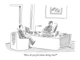 """""""How do you feel about doing time?"""" - New Yorker Cartoon Premium Giclee Print by Mick Stevens"""